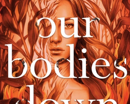 Burn Our Bodies Down Book Review