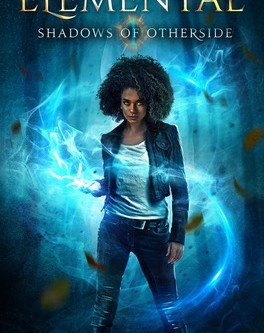 Elemental: Shadows of Otherside Book Review
