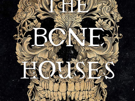 The Bone Houses Book Review