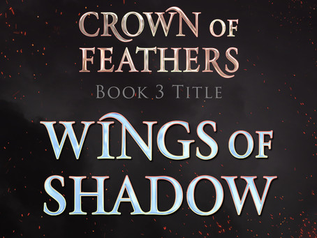Crown of Feathers Book 3 Announcement