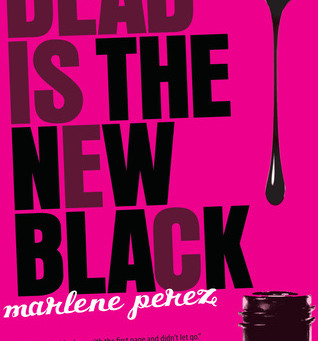 Marlene Perez Dead Is Series Reading Order