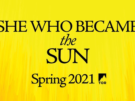 She Who Became The Sun Book Announcement