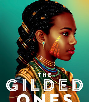 TBR and Beyond Blog Tour: The Gilded Ones by Namina Forna | Review