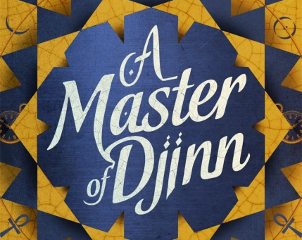 A Master of Djinn UK Cover Reveal