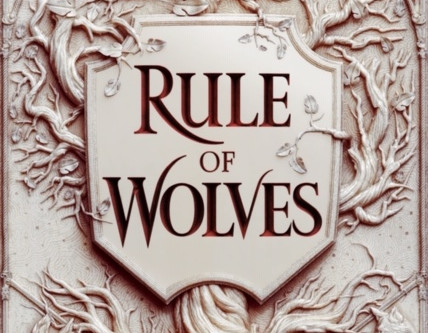 Rule of Wolves Cover Reveal