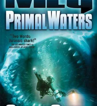 Creature Feature Friday: MEG: Primal Waters