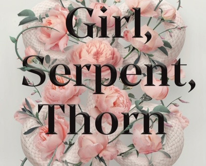 Girl, Serpent, Thorn Book Review