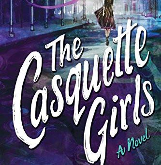 Series Spotlight: The Casquette Girls