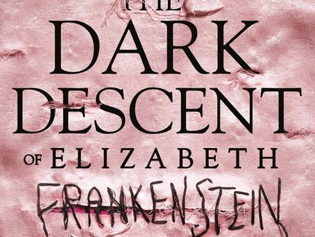 TV Adaptation for The Dark Descent of Elizabeth Frankenstein