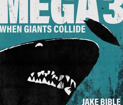 MEGA 3: When Giants Collide Audiobook Review