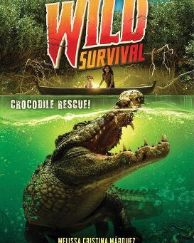 Wild Survival Crocodile Rescue Cover Reveal