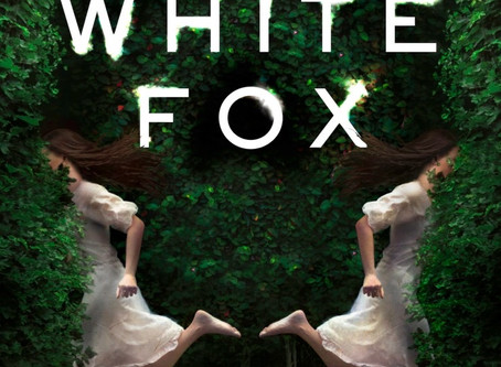 Fierce Reads Blog Tour: White Fox | Book Review