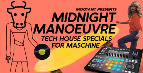 Midnight Manoeuvre - For Maschine 1000X5