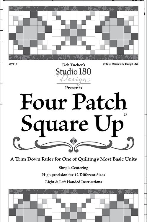 Deb Tucker's Studio 180 Design - Four Patch Square Up Ruler
