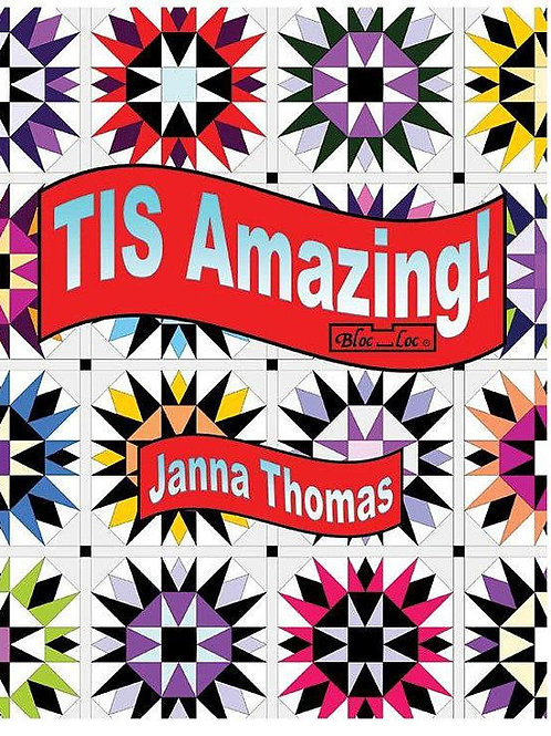 Tis Amazing! by Janna Thomas from Bloc Loc