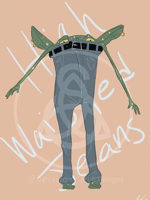 """High Waited Jeans Goblin Girl Print 5"""" x 7"""""""