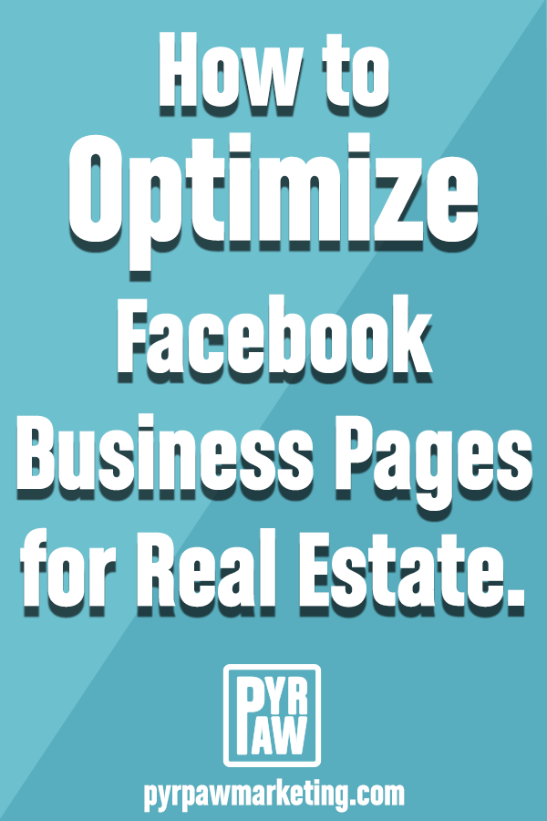 Image for Pinterest about optimizing Facebook for Real Estate