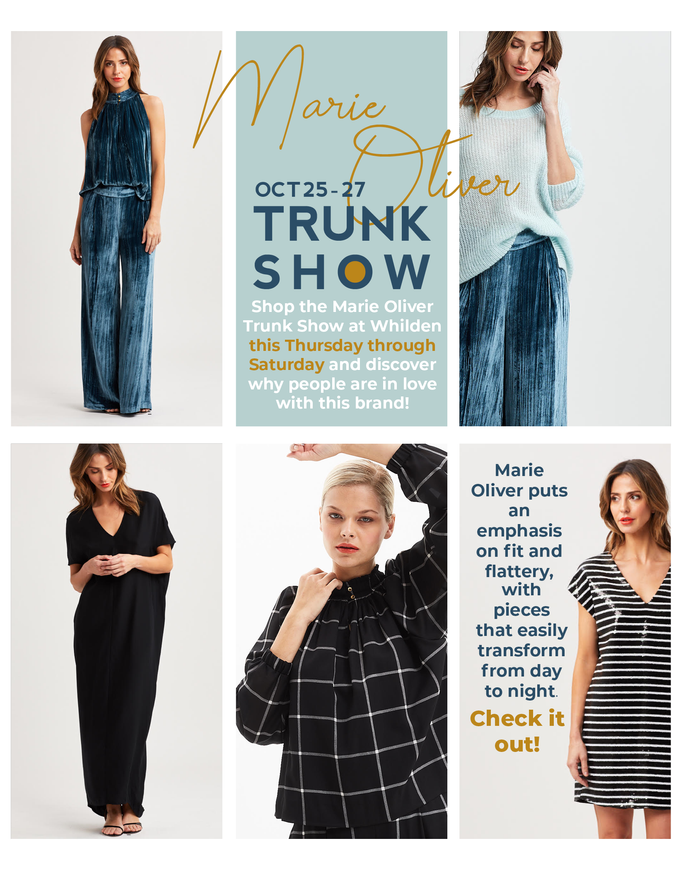 Whilden Marie Oliver Trunk Show