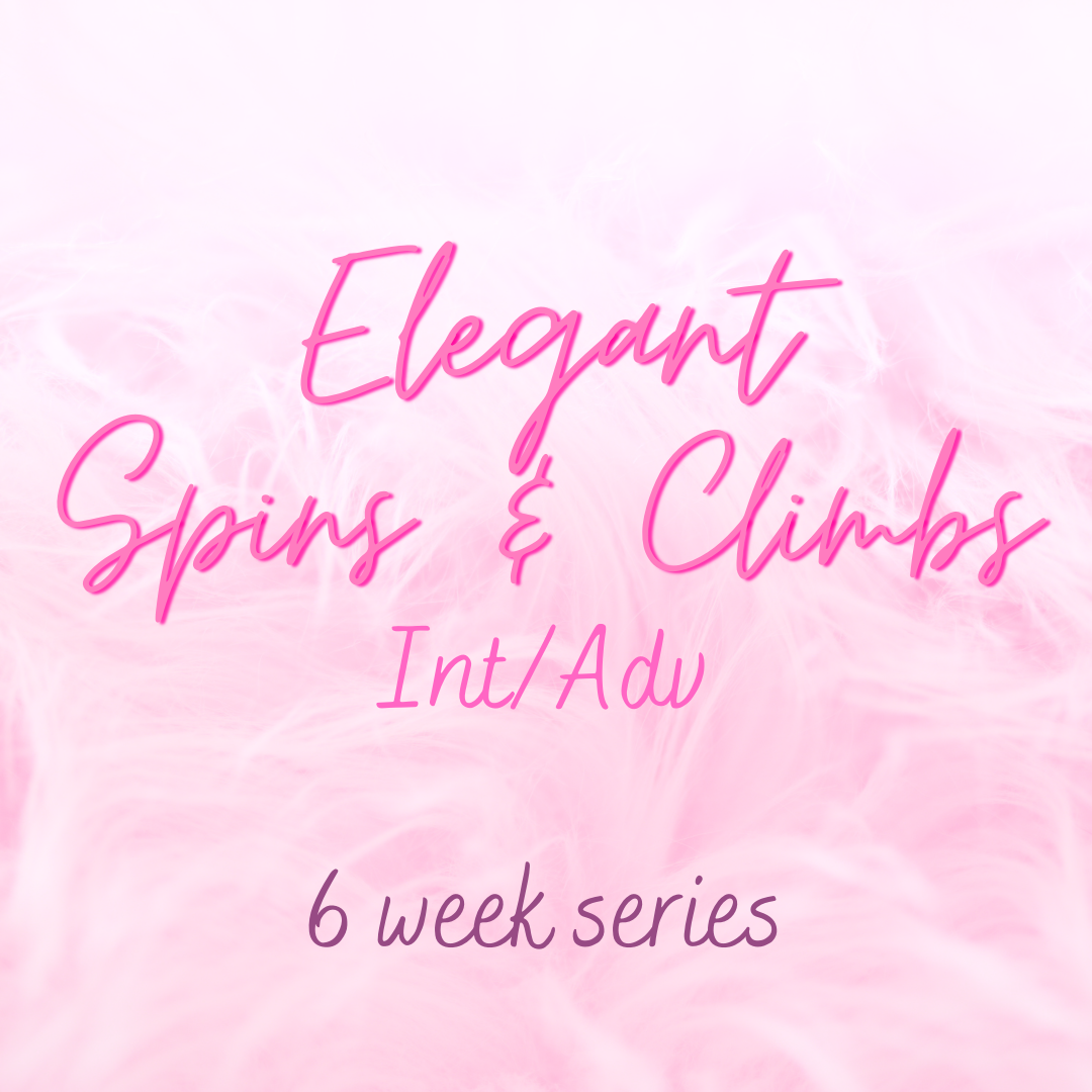 Elegant Spins and Climbs - Int/Adv