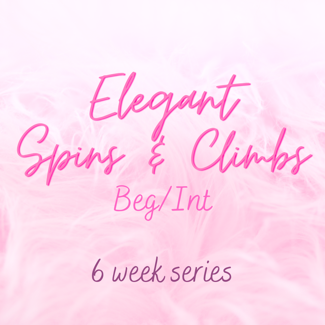 Elegant Spins and Climbs - Beg/Int