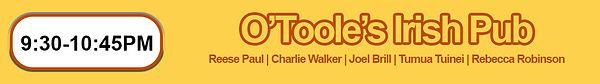 TURSDAY 930 O'Toole's.jpg