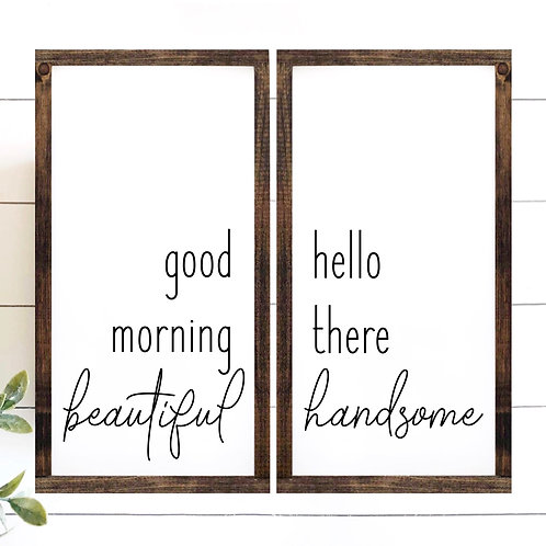 Good Morning Beautiful, Hello Handsome