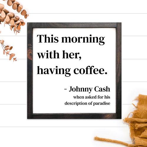 Johnny Cash Coffee Quote