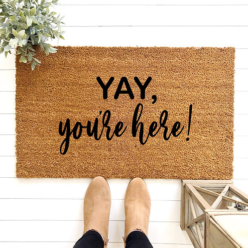 Yay, You're Here!