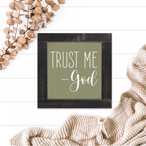Trust Me - God