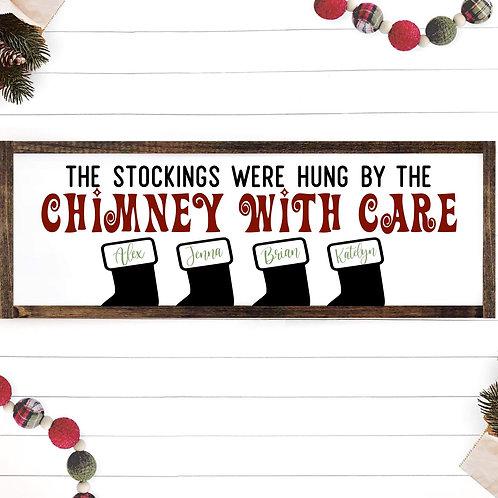 Custom Stockings Were Hung