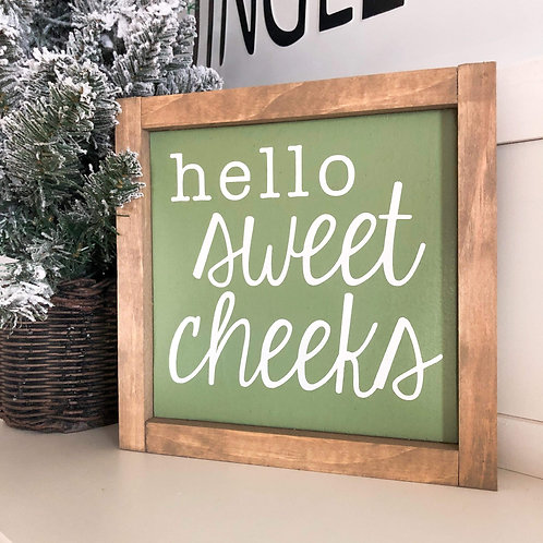 Hello Sweet Cheeks - Green