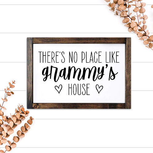 No Place Like Grammy's (customize)
