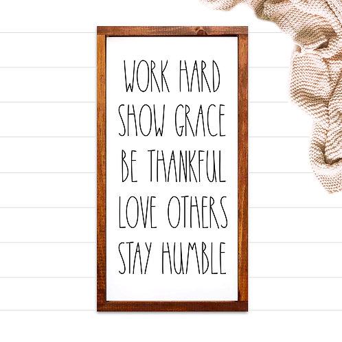 Work Hard, Show Grace