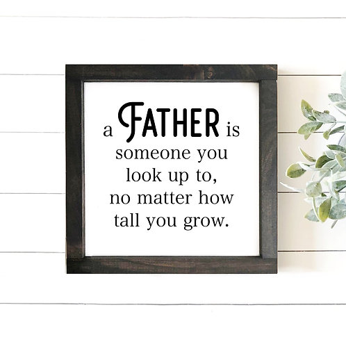 Father, Look Up To