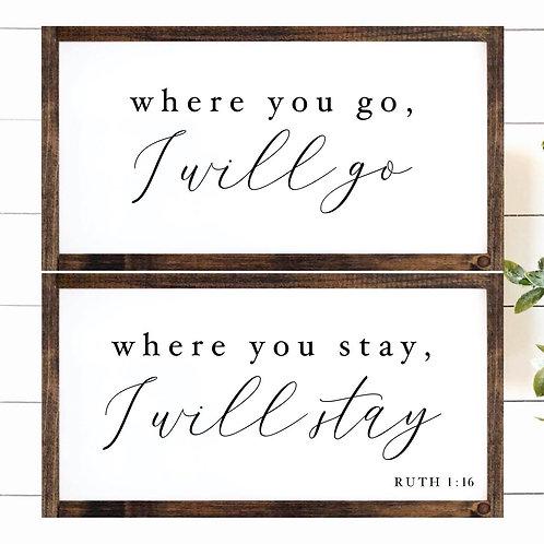 Where You Go, I Will Go