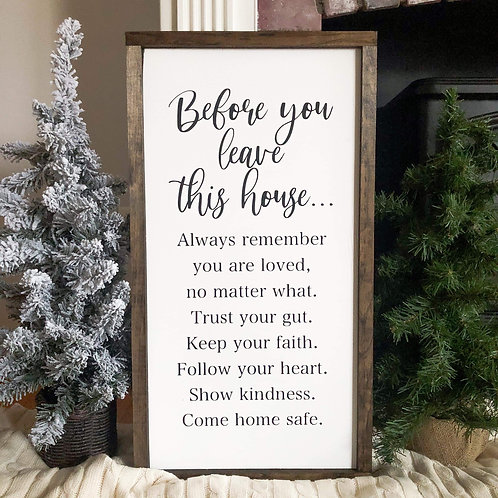 Before You Leave this House