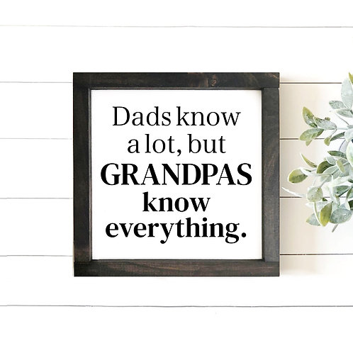 Grandpas Know Everything (Personalize)
