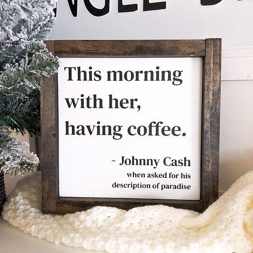Johnny Cash Coffee Quote (#2)