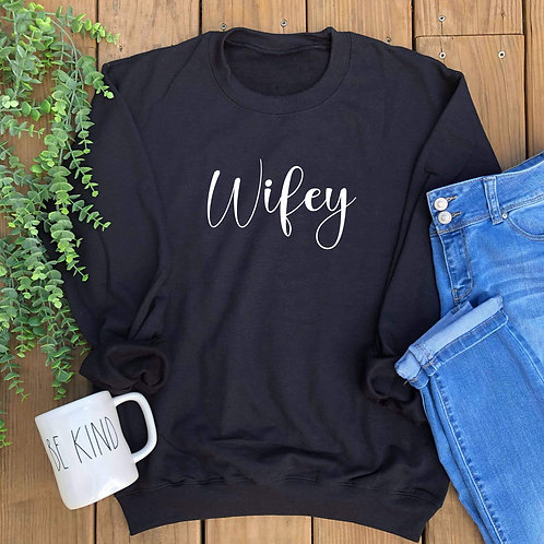 Wifey (with Personalize Option)