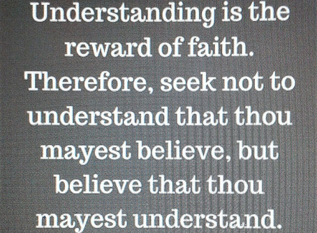 The Faith that Understands