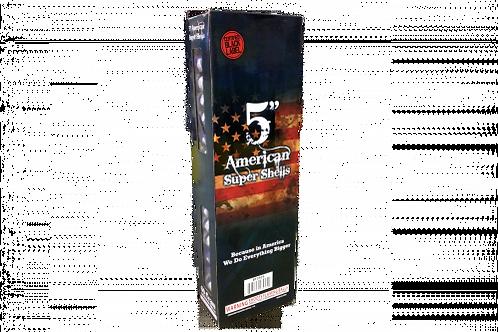 5 Inch American Super Shell