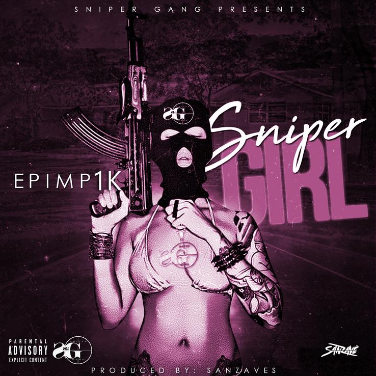 Epimp / Sniper Girl