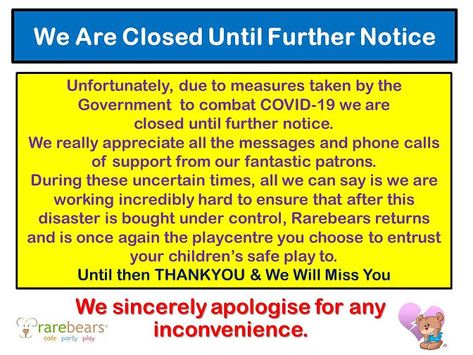 We Are Closed Until Further Notice Mar23