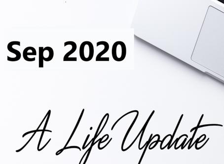 Life Update - September 2020