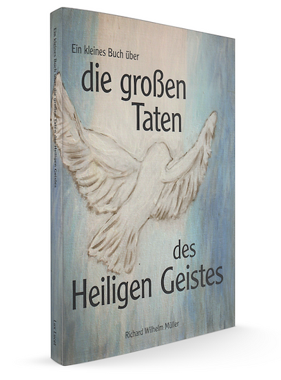 Ein kleines Buch über die großen Taten des Heiligen Geistes
