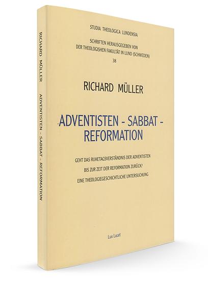 Adventisten - Sabbat - Reformation