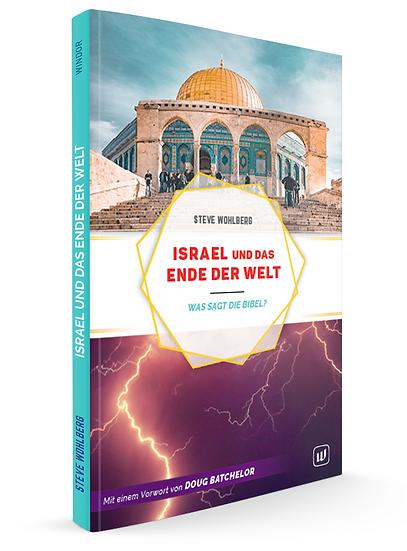 ISRAEL UND DAS ENDE DER WELT