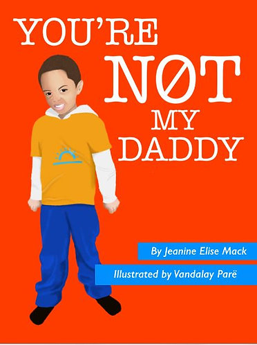 You're NOT My Daddy - Paperback Book
