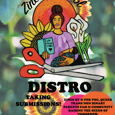 Zines With Sol Distro: Call Out For Zines