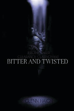 BITTER AND TWISTED